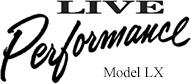 Live Performance LX