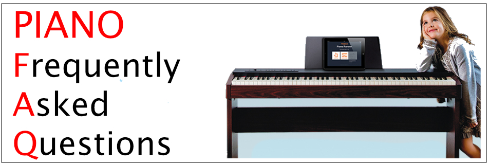 PIano Frequently asked Questions